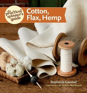 Practical Spinner's Guide to Cotton Flax Hemp slowyarn.com
