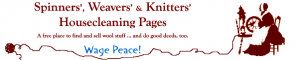 Spinners Weavers Housecleaning for selling or buying used spinning wheels or weaving equipment