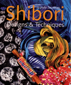 Shibori Designs and Techniques book from The Woolery